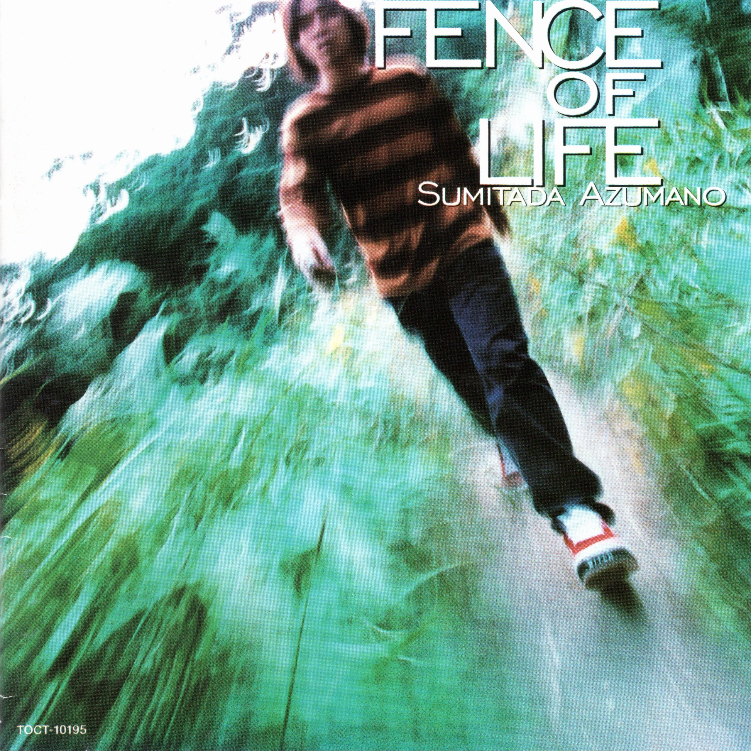 FENCE OF LIFE